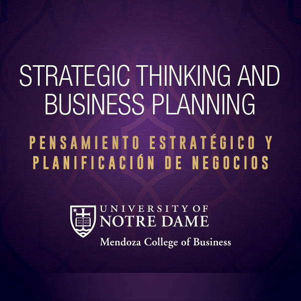 Afiche de la universidad de Notre Dame en Mendoza sobre el seminario de Strategic Thinking and Business Planning